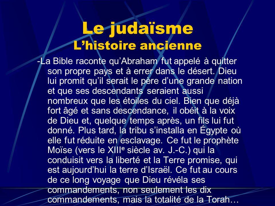 Le judaïsme L'histoire ancienne