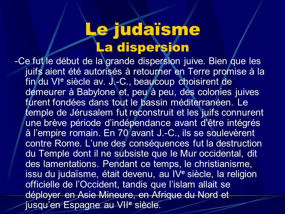 Le judaïsme La dispersion