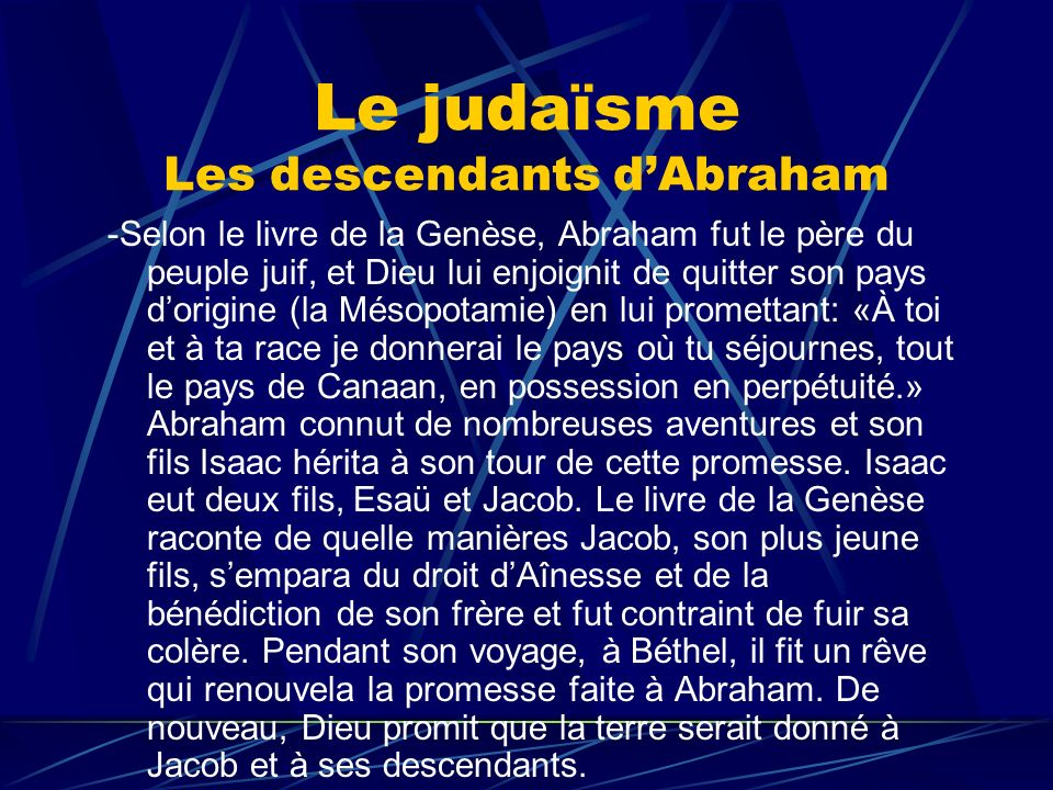 Le judaïsme Les descendants d'Abraham