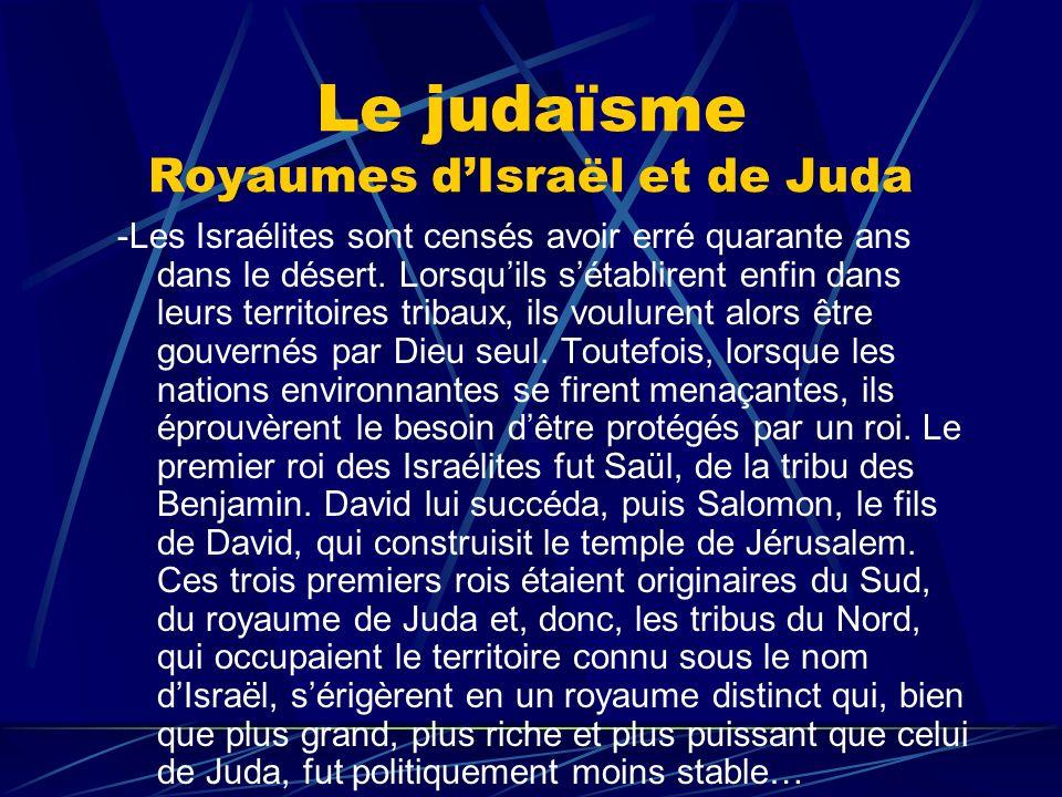 Le judaïsme Royaumes d'Israël et de Juda