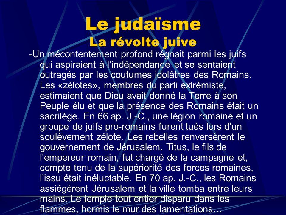 Le judaïsme La révolte juive