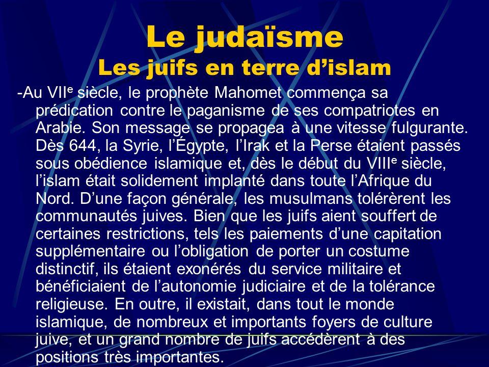 Le judaïsme Les juifs en terre d'islam