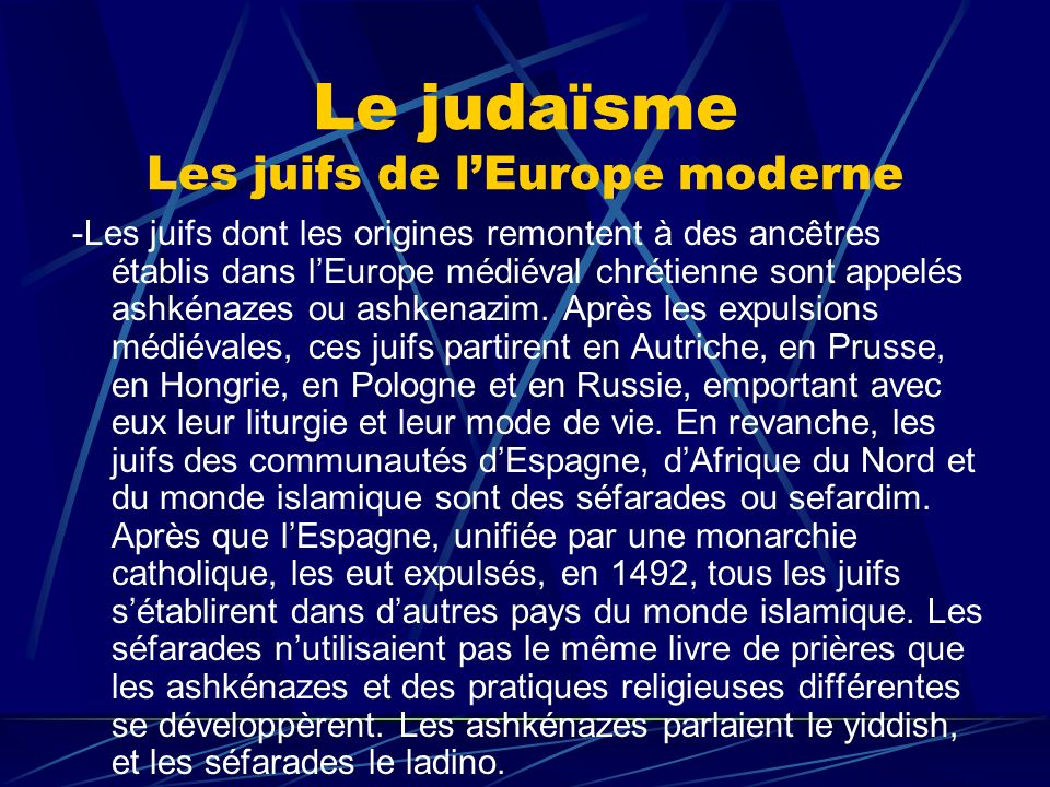 Le judaïsme Les juifs de l'Europe moderne