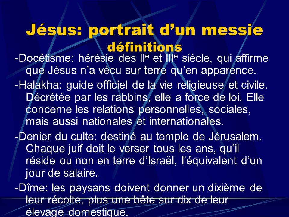 Jésus: portrait d'un messie définitions