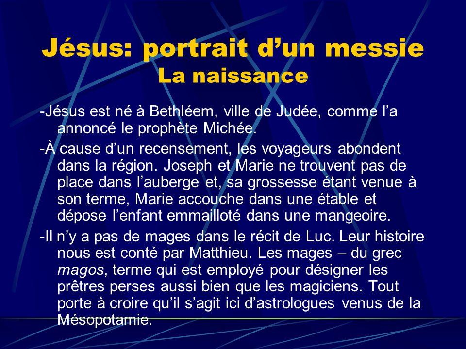 Jésus: portrait d'un messie La naissance
