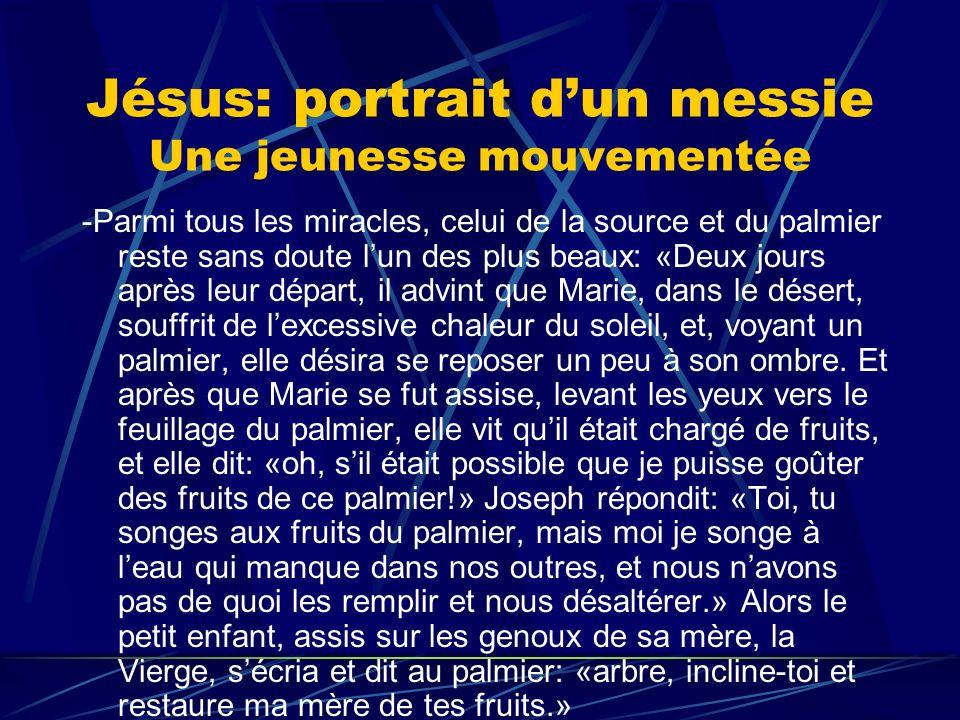 Jésus: portrait d'un messie Une jeunesse mouvementée
