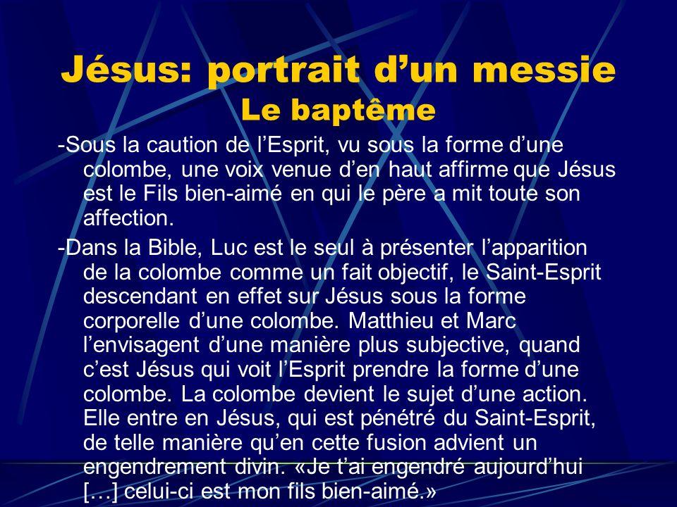 Jésus: portrait d'un messie Le baptême