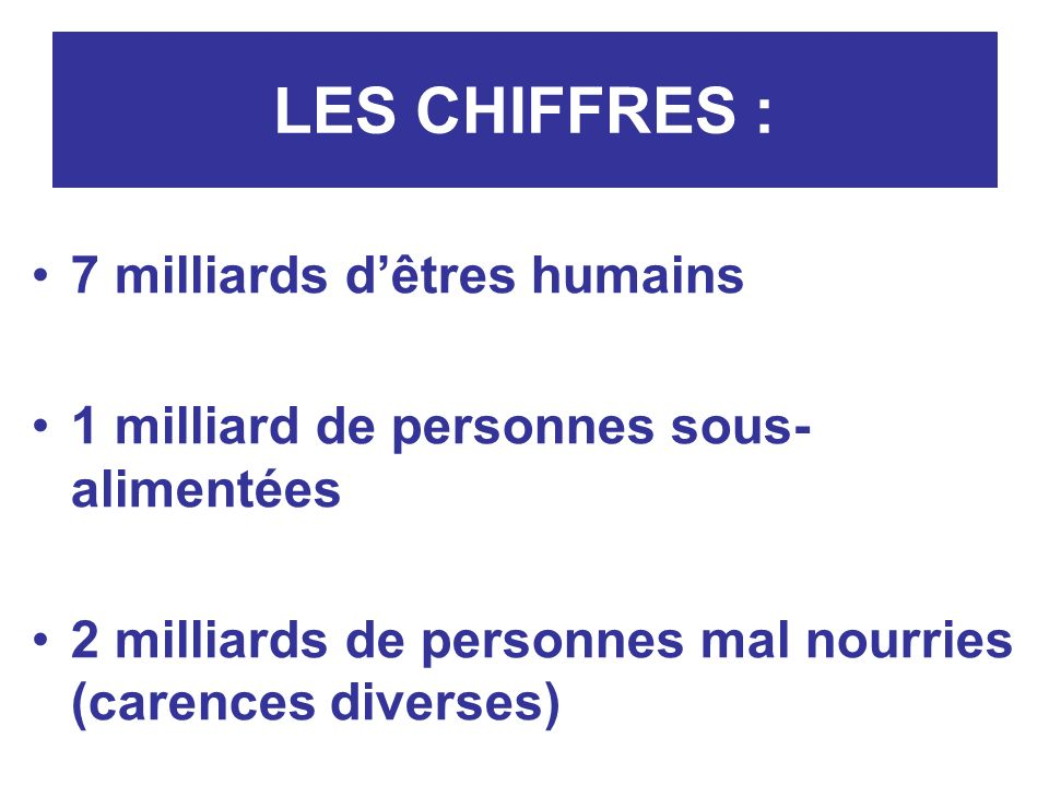 LES CHIFFRES : 7 milliards d'êtres humains