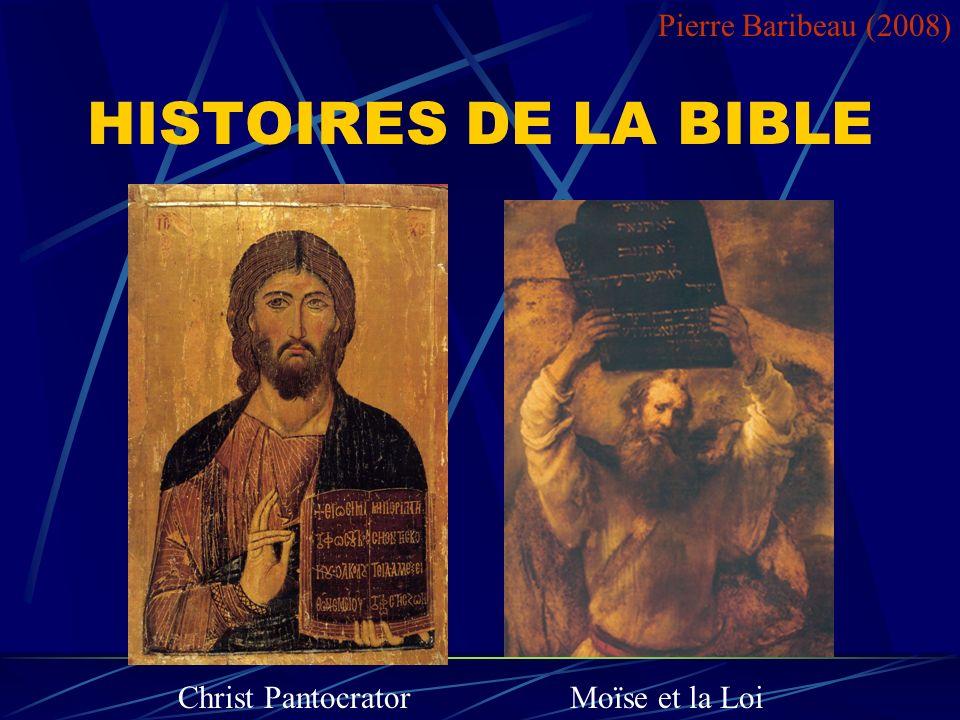HISTOIRES DE LA BIBLE Pierre Baribeau (2008) Christ Pantocrator