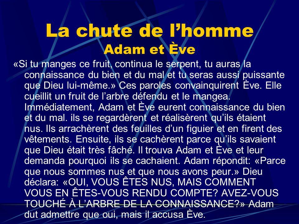 La chute de l'homme Adam et Ève