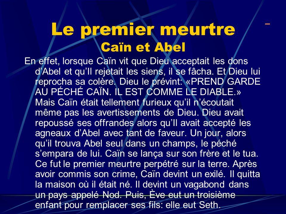 Le premier meurtre Caïn et Abel