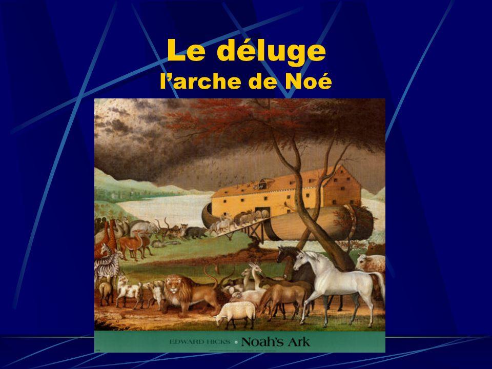 Le déluge l'arche de Noé