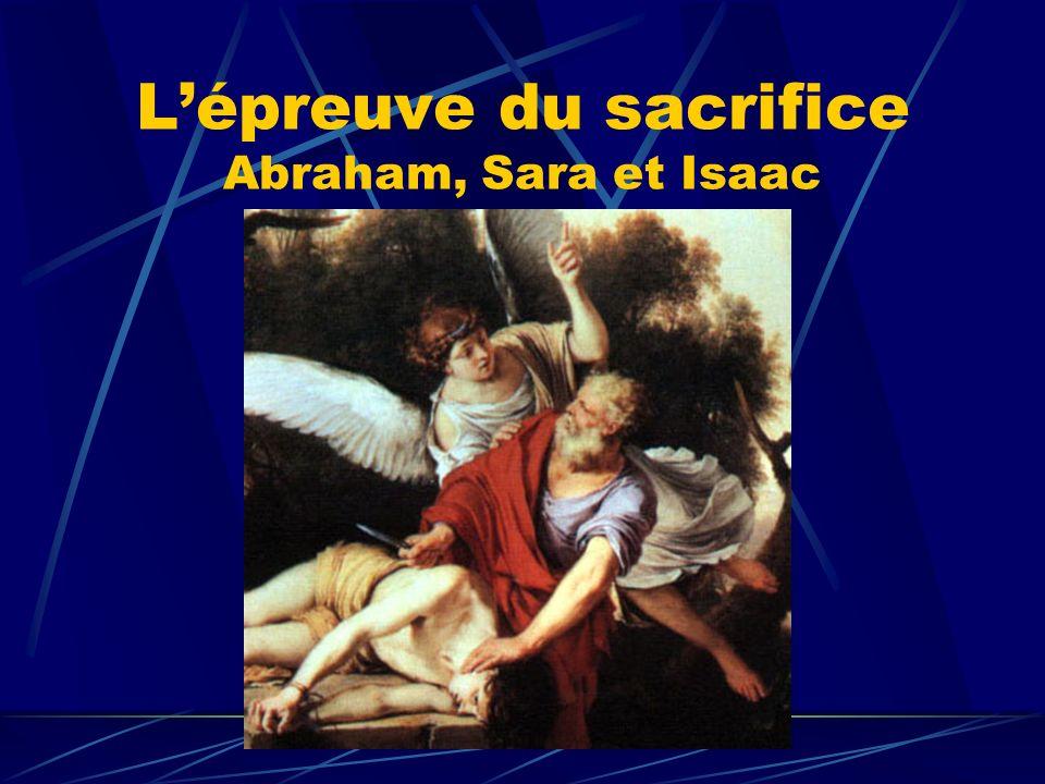 L'épreuve du sacrifice Abraham, Sara et Isaac