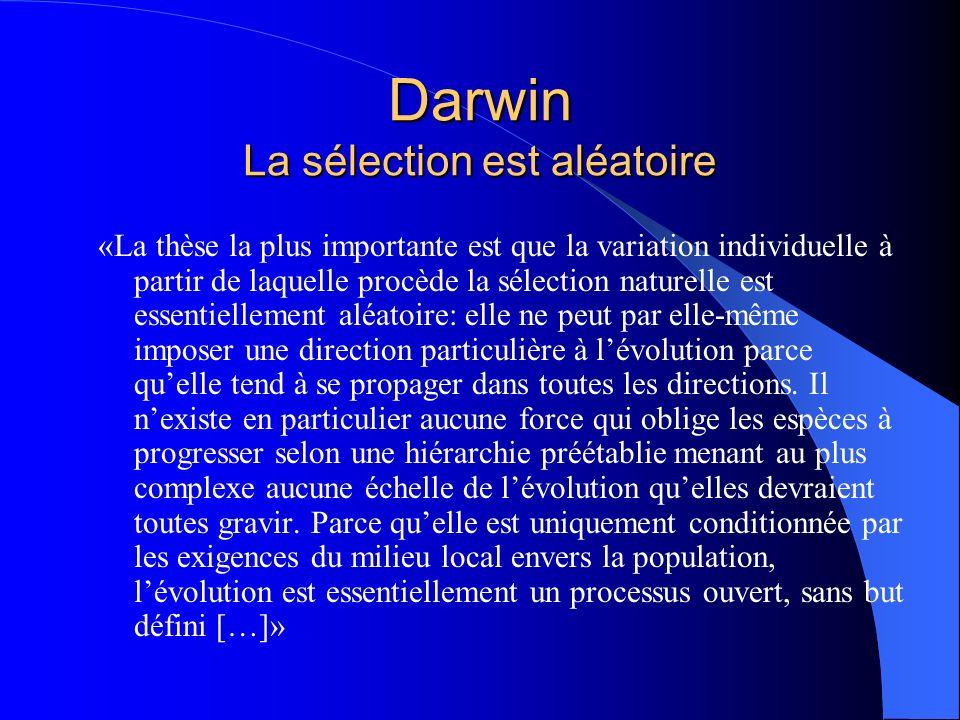 Darwin La sélection est aléatoire