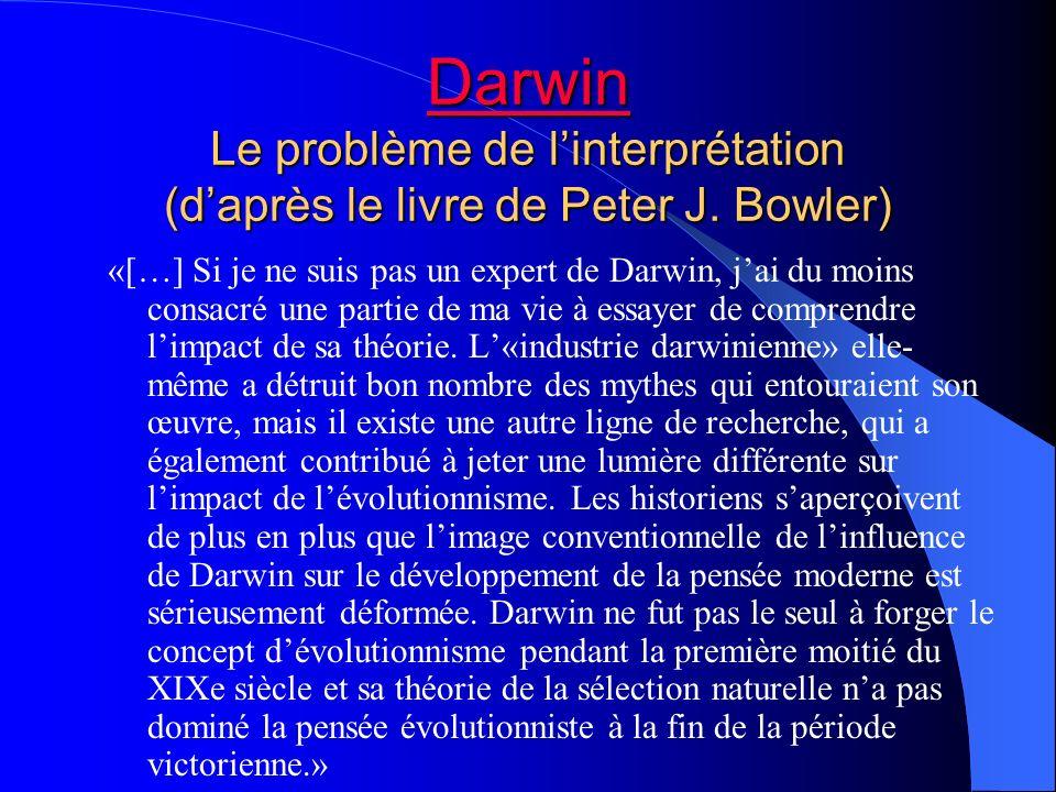 Darwin Le problème de l'interprétation (d'après le livre de Peter J
