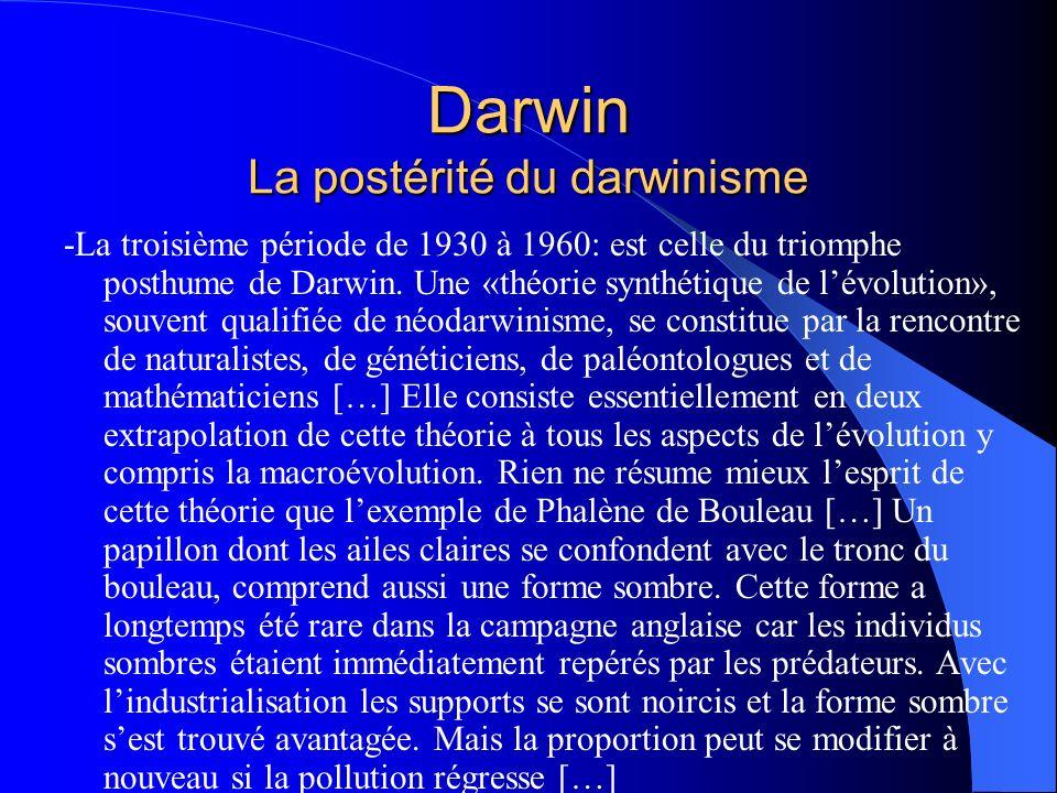 Darwin La postérité du darwinisme