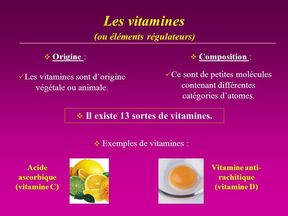 Il existe 13 sortes de vitamines.