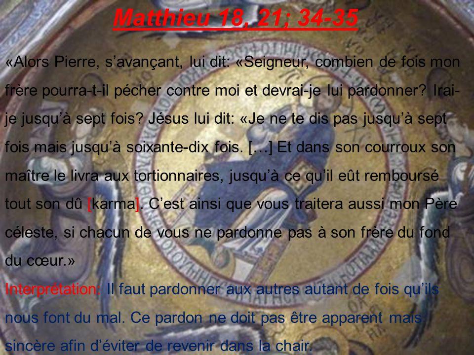 Matthieu 18, 21; 34-35