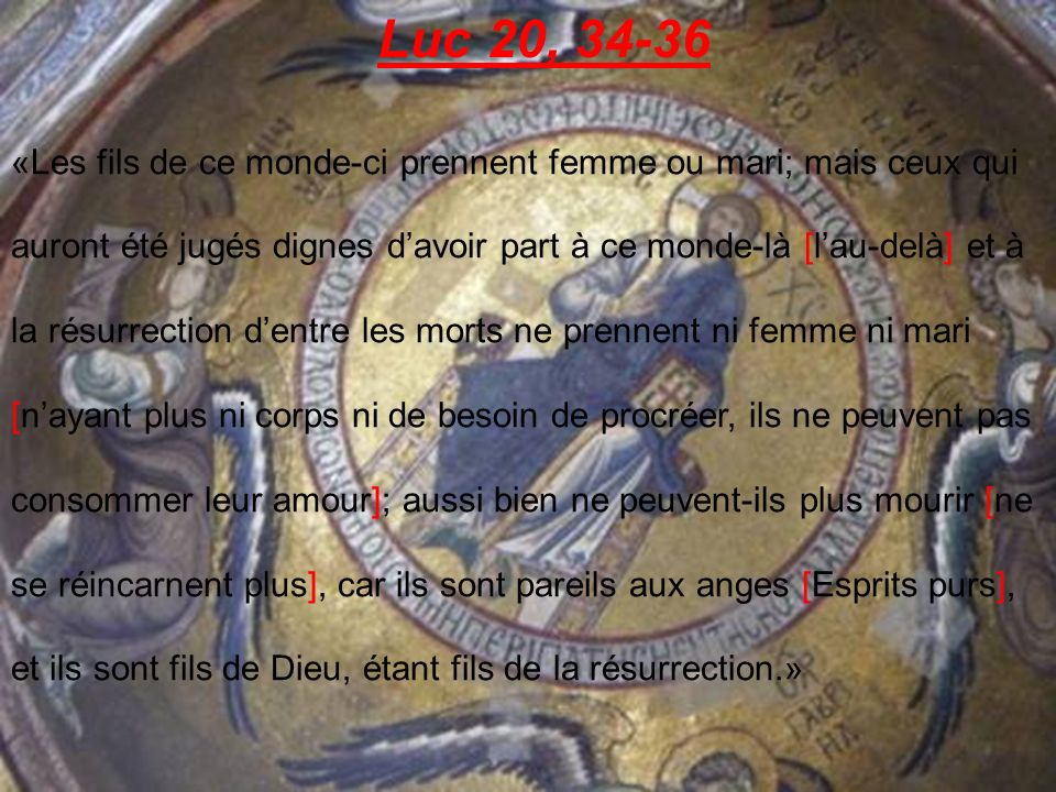 Luc 20, 34-36