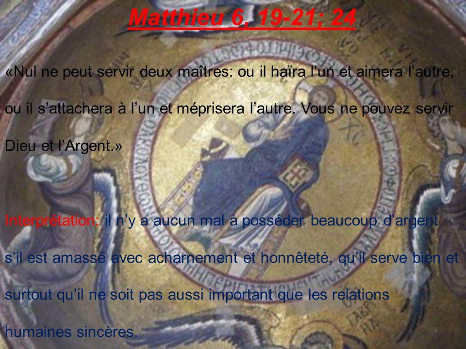 Matthieu 6, 19-21; 24