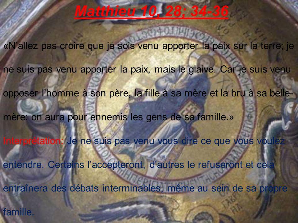 Matthieu 10, 28; 34-36