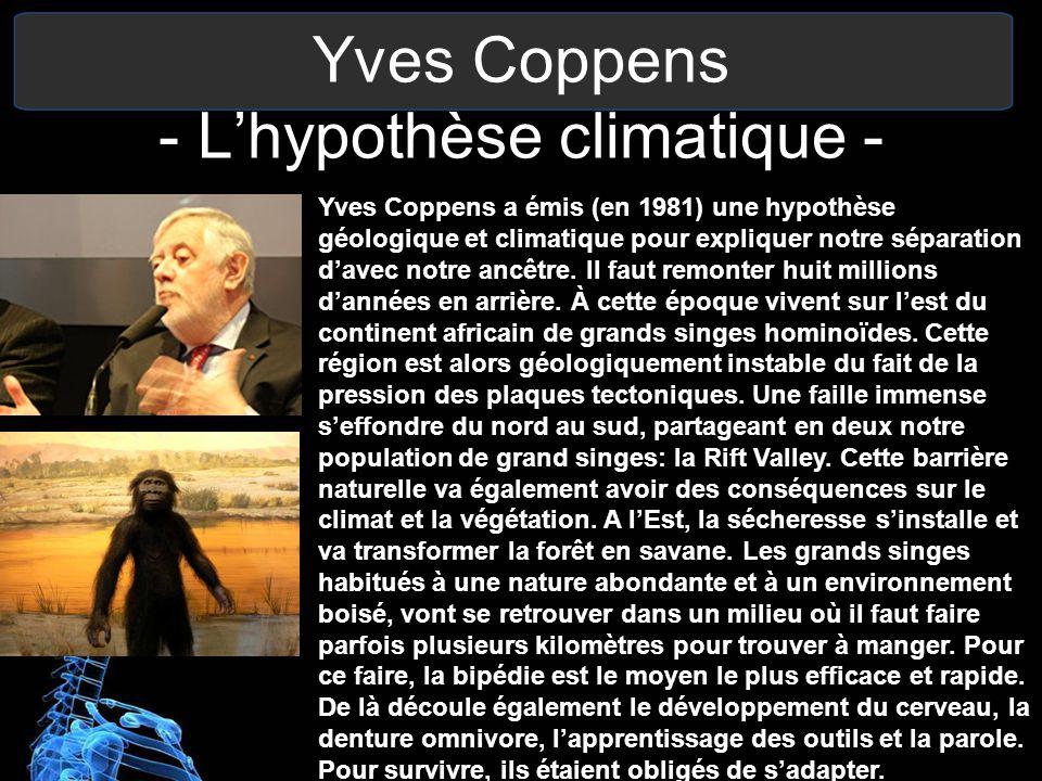 Yves Coppens - L'hypothèse climatique -