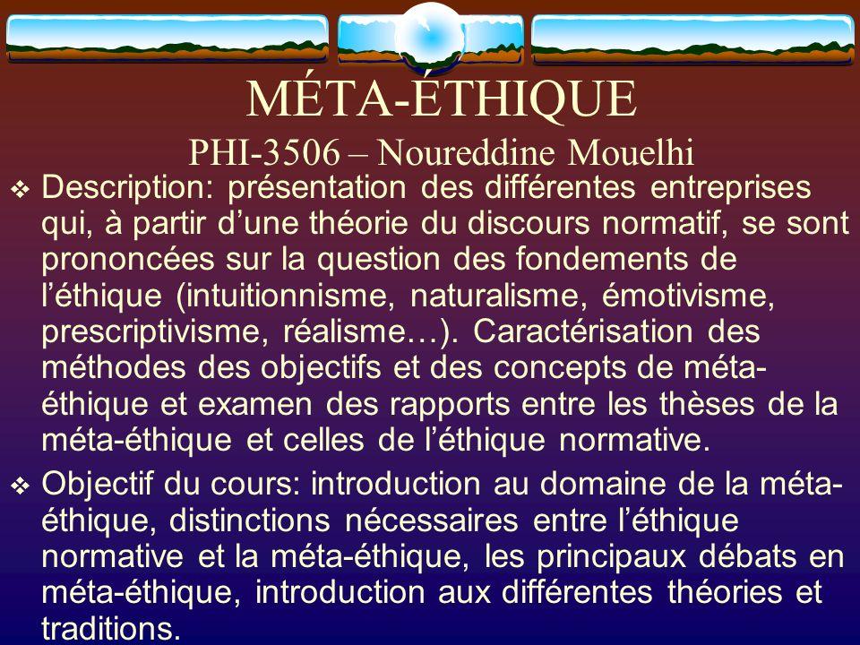 MÉTA-ÉTHIQUE PHI-3506 – Noureddine Mouelhi