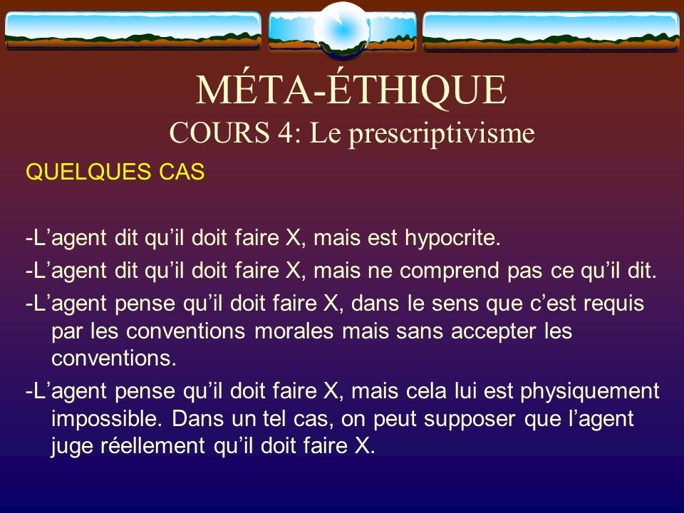 MÉTA-ÉTHIQUE COURS 4: Le prescriptivisme
