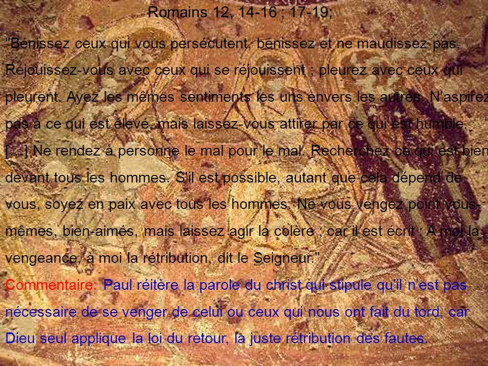 Romains 12, 14-16 ; 17-19;