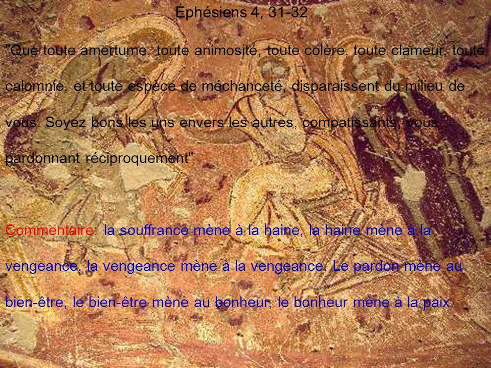 Éphésiens 4, 31-32