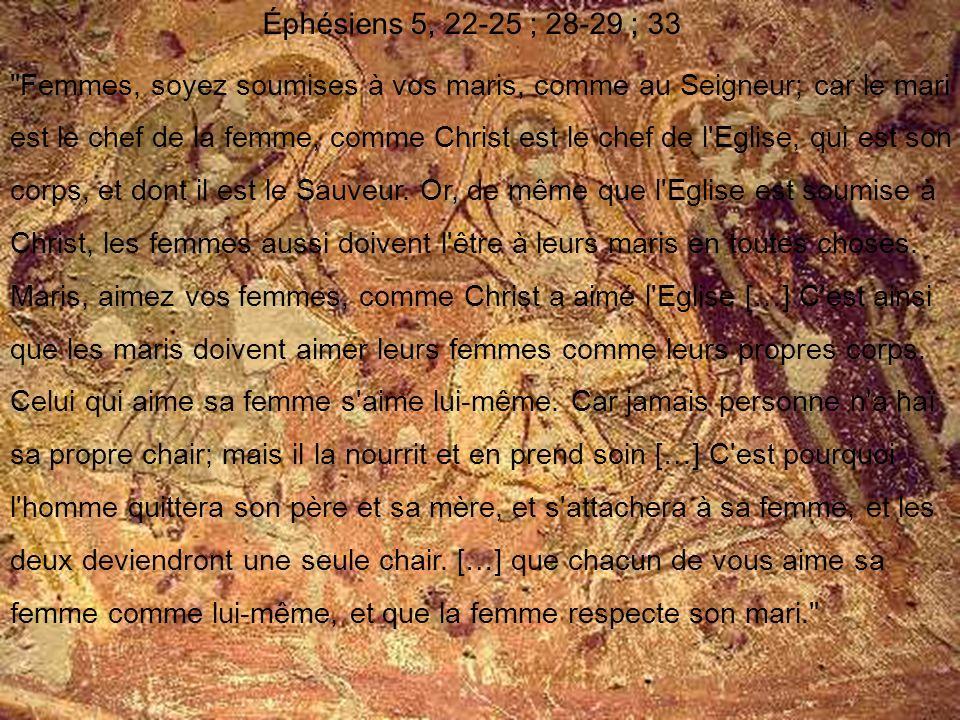 Éphésiens 5, 22-25 ; 28-29 ; 33