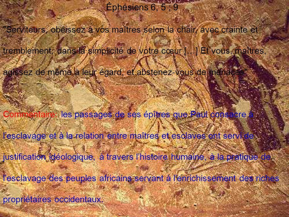 Éphésiens 6, 5 ; 9