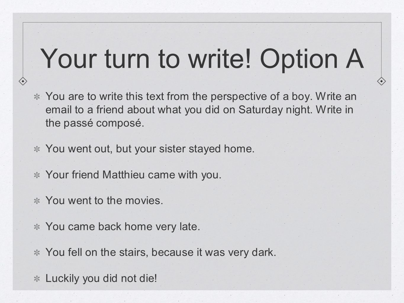 Your turn to write! Option A