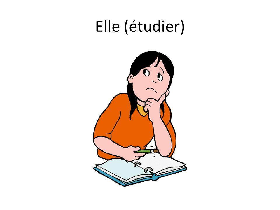 Elle (étudier)