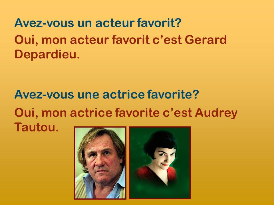 Avez-vous un acteur favorit