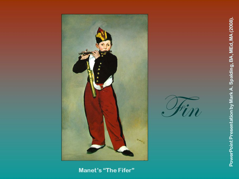 Fin Manet's The Fifer