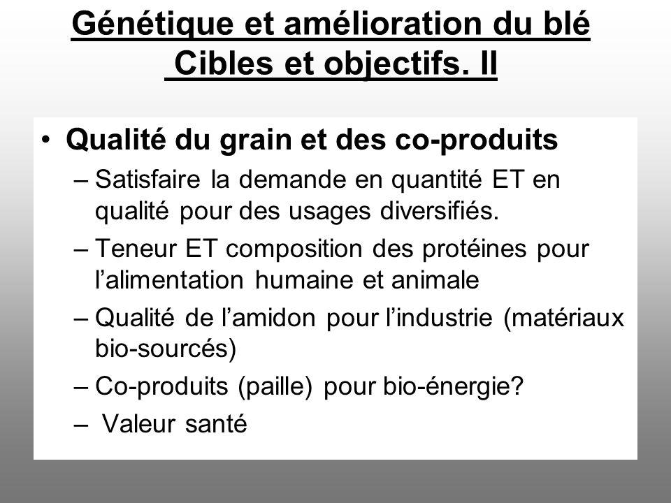 Génétique et amélioration du blé Cibles et objectifs. II