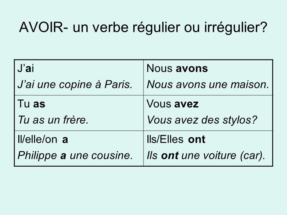 AVOIR- un verbe régulier ou irrégulier