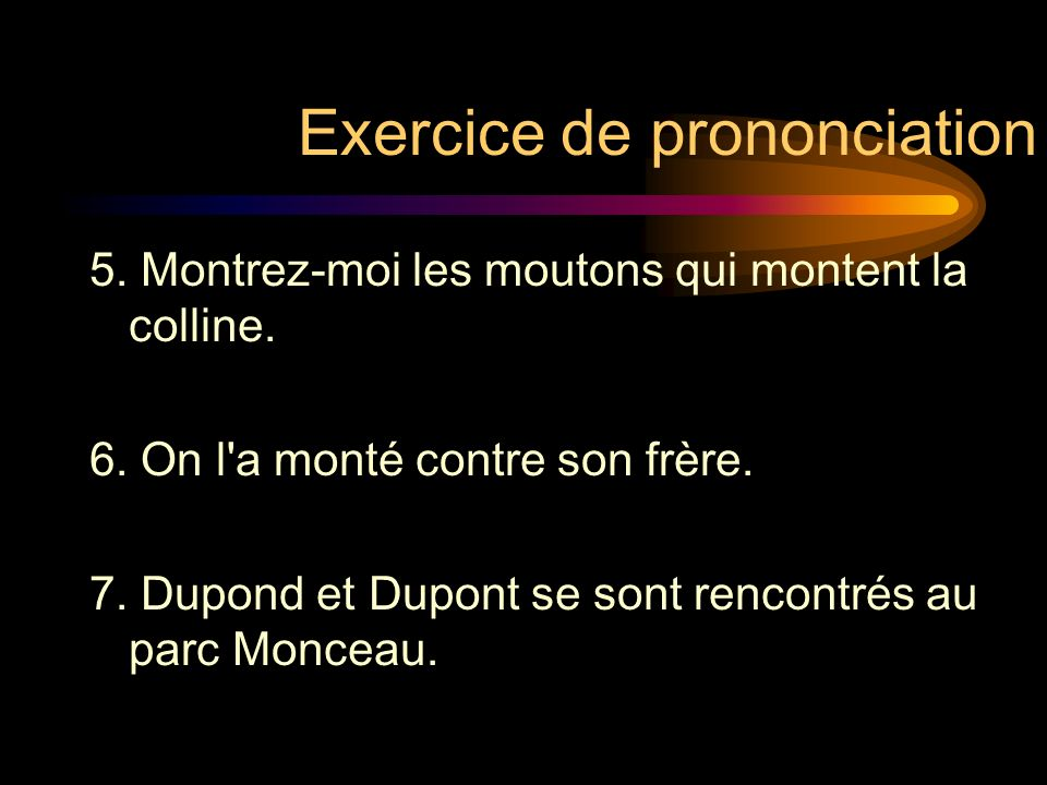 Exercice de prononciation