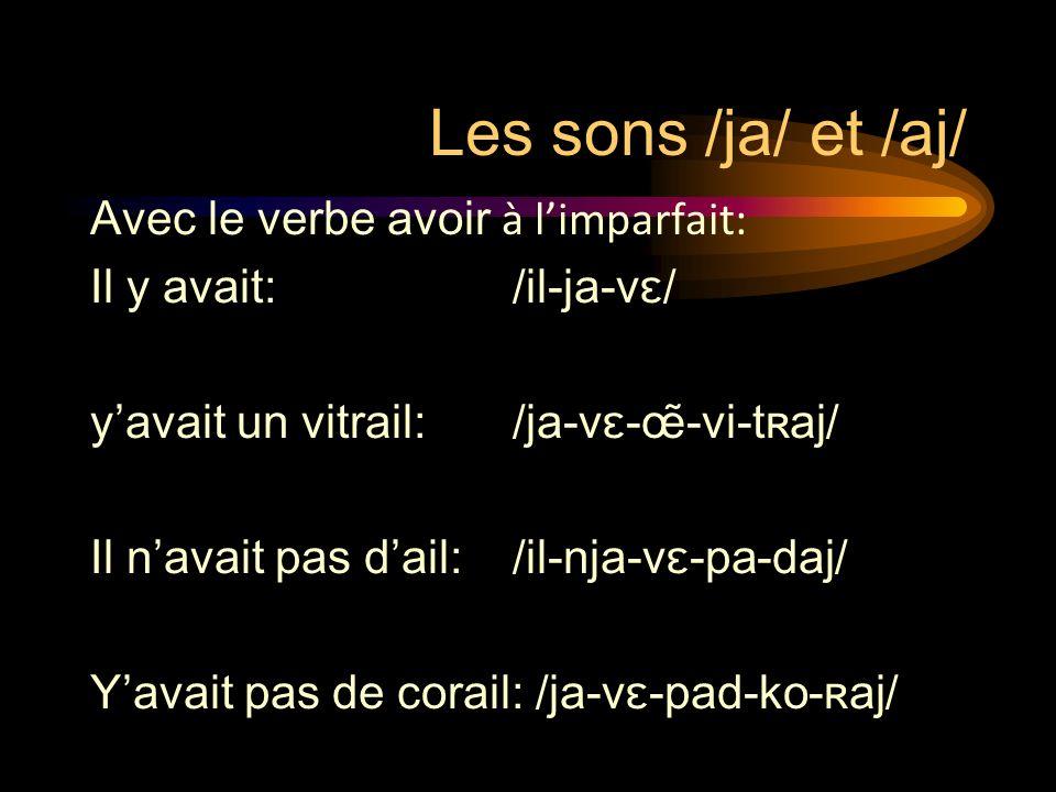 Les sons /ja/ et /aj/