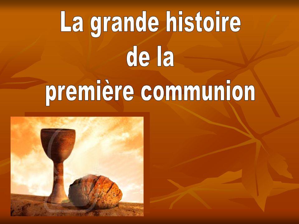 La grande histoire de la première communion