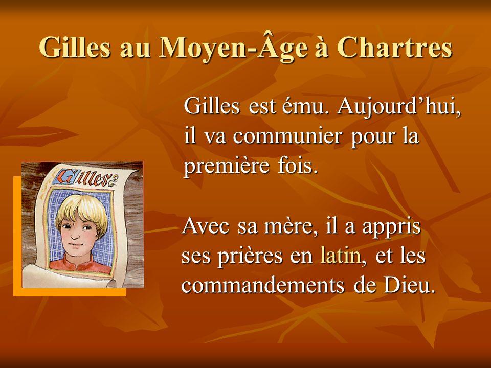 Gilles au Moyen-Âge à Chartres