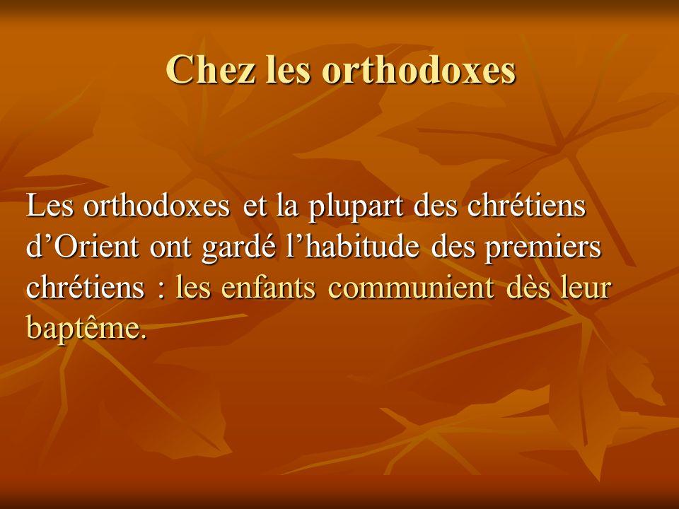 Chez les orthodoxes