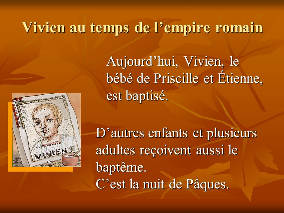Vivien au temps de l'empire romain