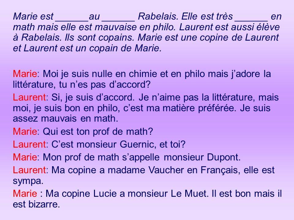 Marie est ______au ______ Rabelais