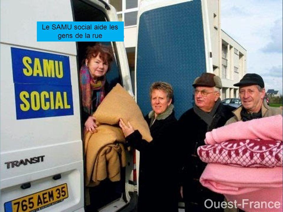 Le SAMU social aide les gens de la rue