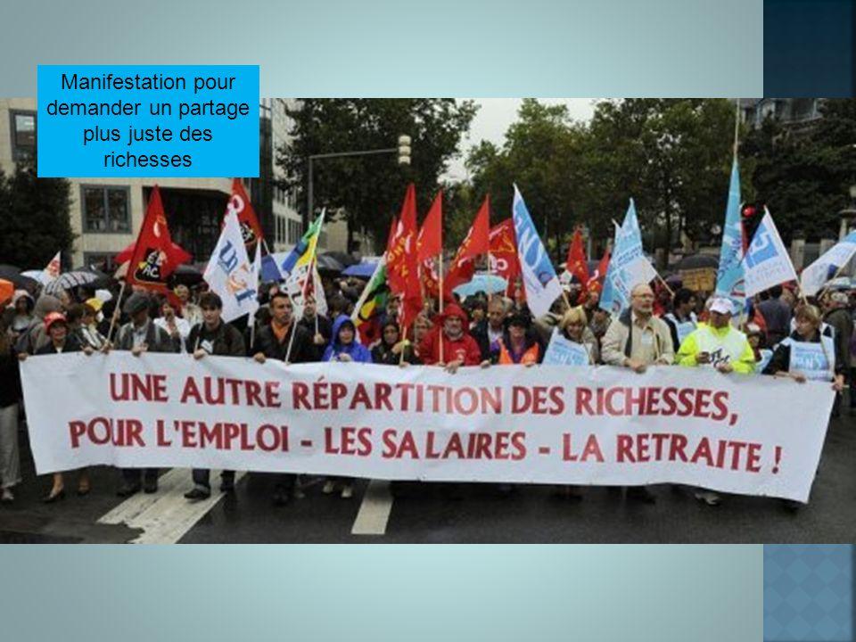 Manifestation pour demander un partage plus juste des richesses