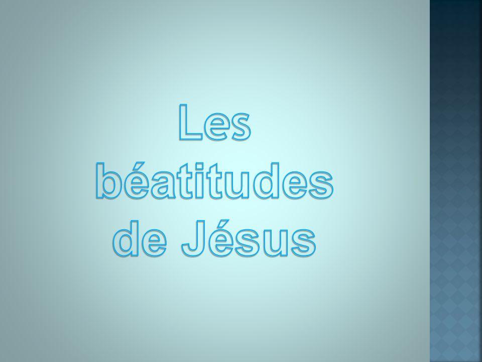 Les béatitudes de Jésus
