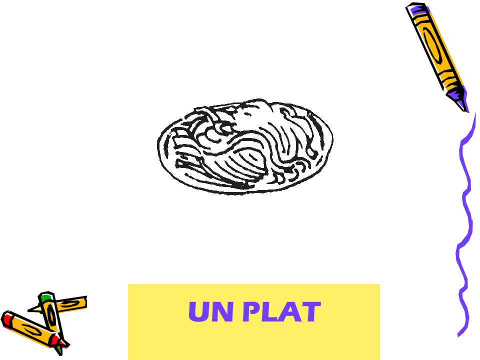 UN PLAT a dish (of food)