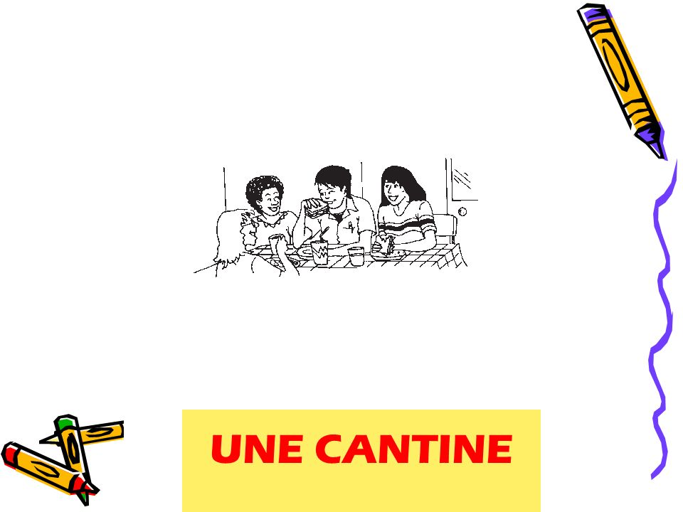 UNE CANTINE a cafeteria